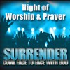 Surrender Night of Worship and Prayer Social Media Graphic